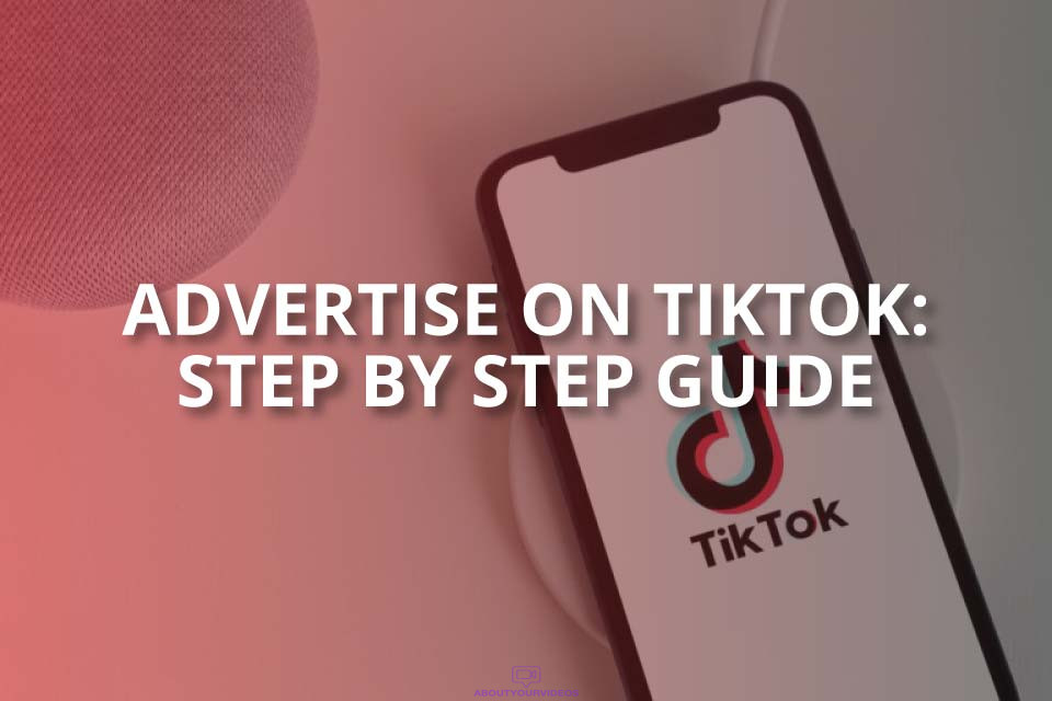 Advertise on TikTok