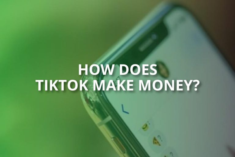 How Does Tiktok Make Money?