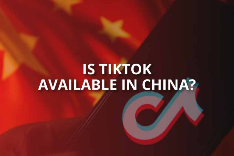 Is TikTok Available in China?