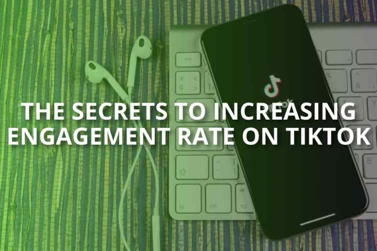 The Secrets to Increase Engagement Rate