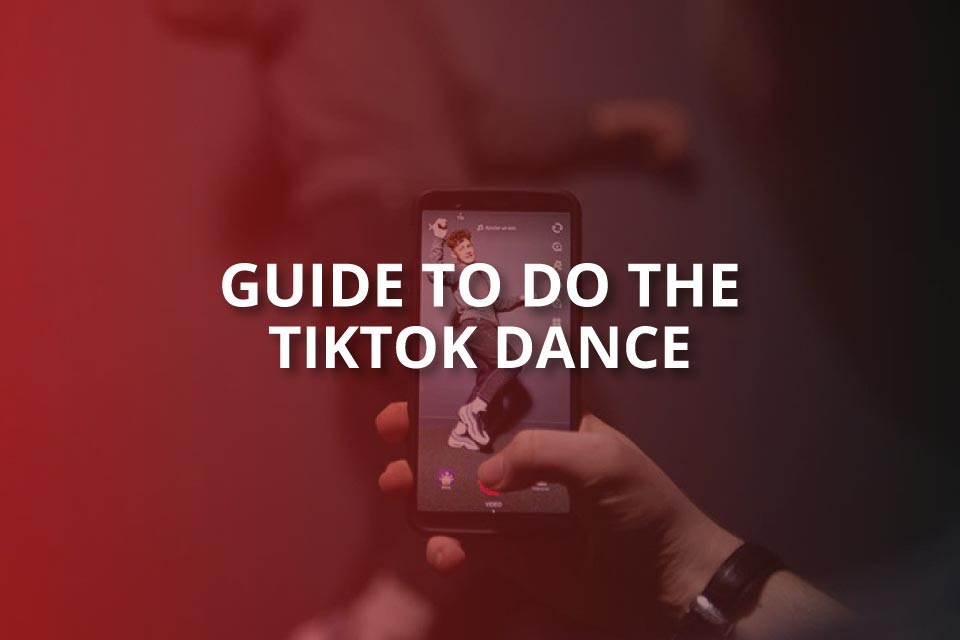 guide to do the tiktok dance