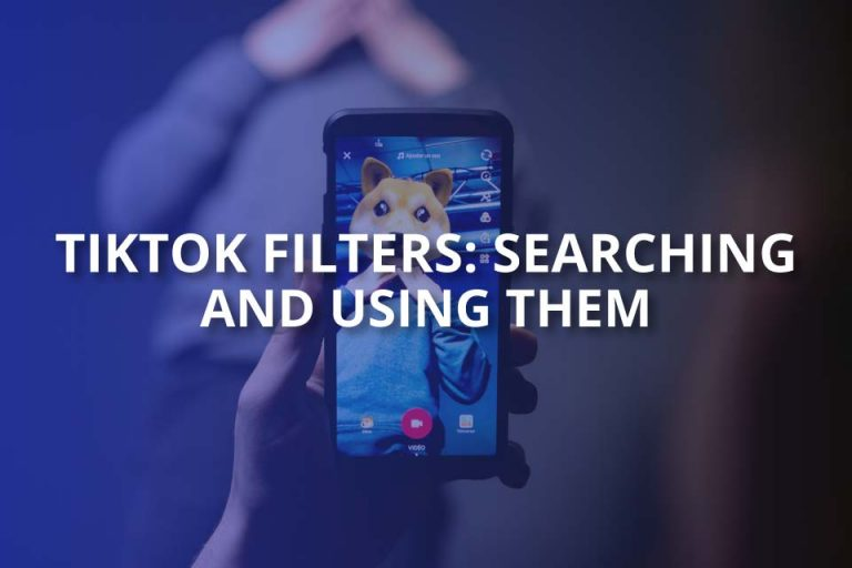 Searching and Using TikTok Filters