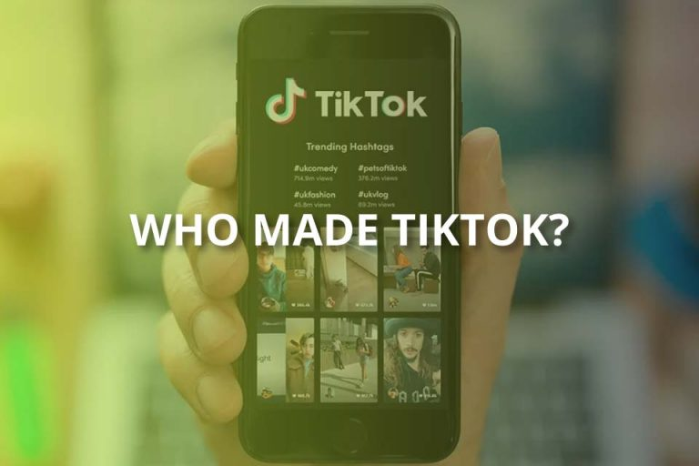 Who Made TikTok? (ByteDance Explained)